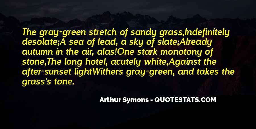 Arthur Symons Quotes #462022