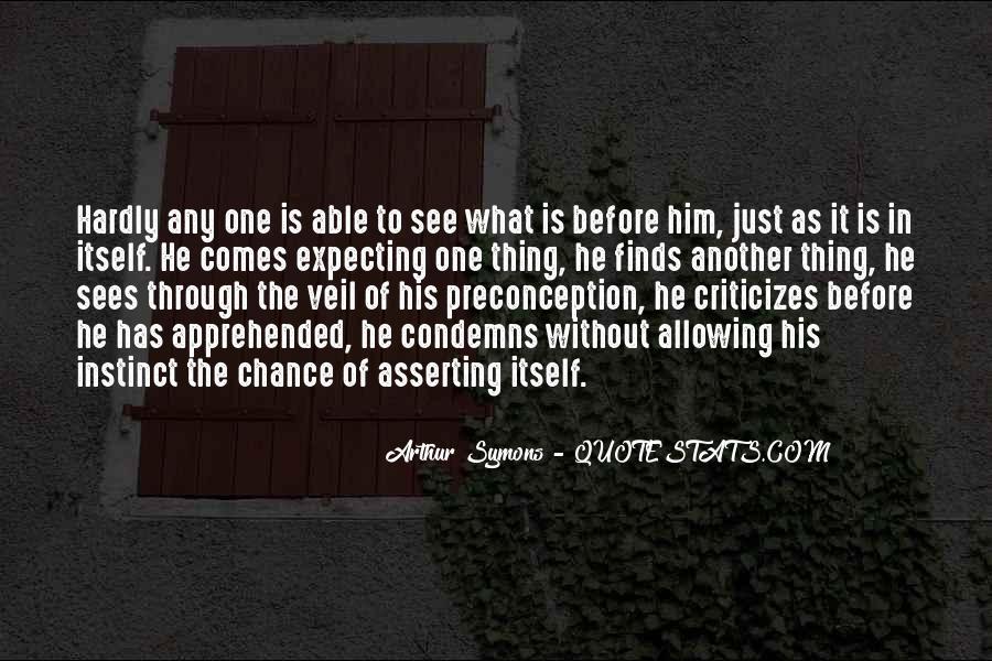 Arthur Symons Quotes #62499