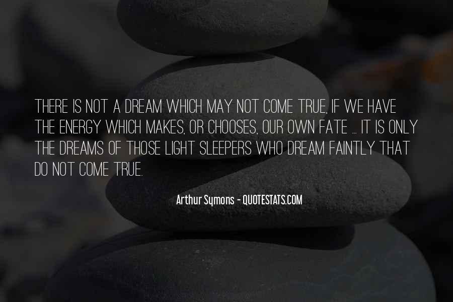 Arthur Symons Quotes #869697