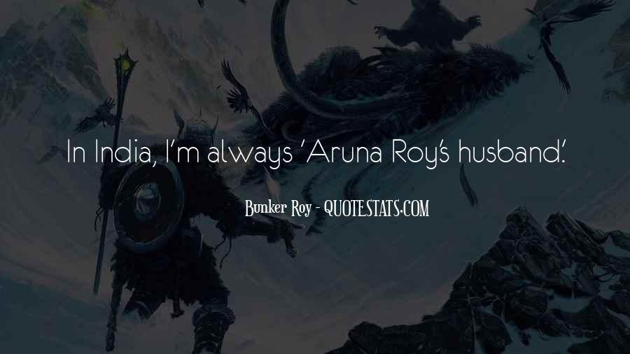 Aruna Roy Quotes #229313
