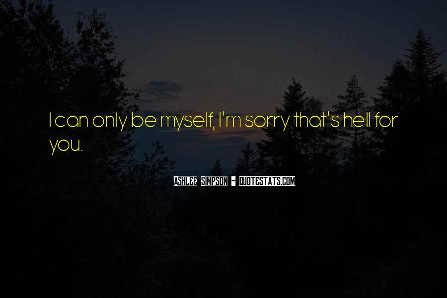 Ashlee Simpson Quotes #1285978
