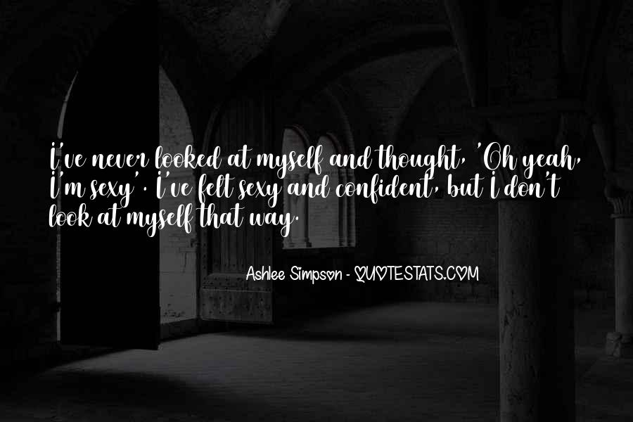 Ashlee Simpson Quotes #1496991