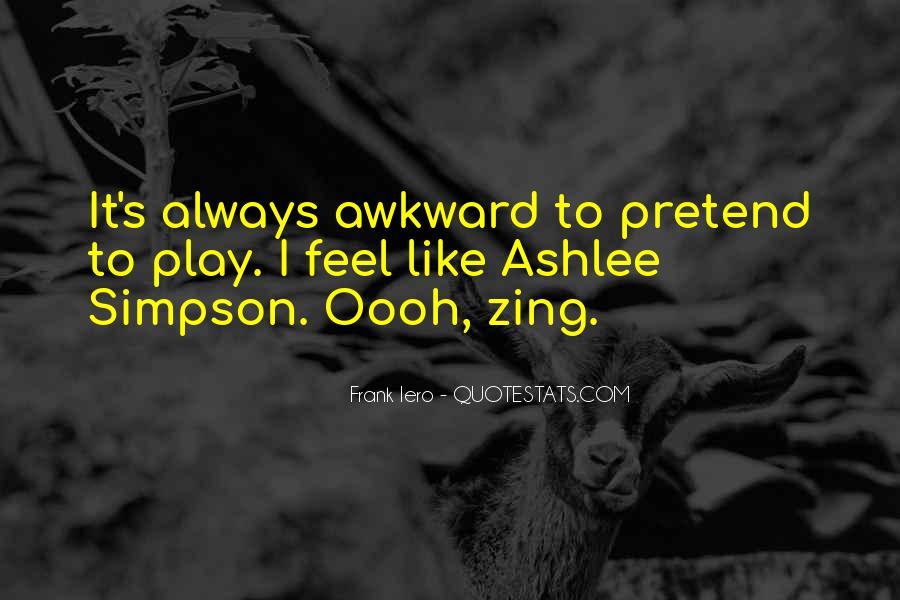 Ashlee Simpson Quotes #1633484
