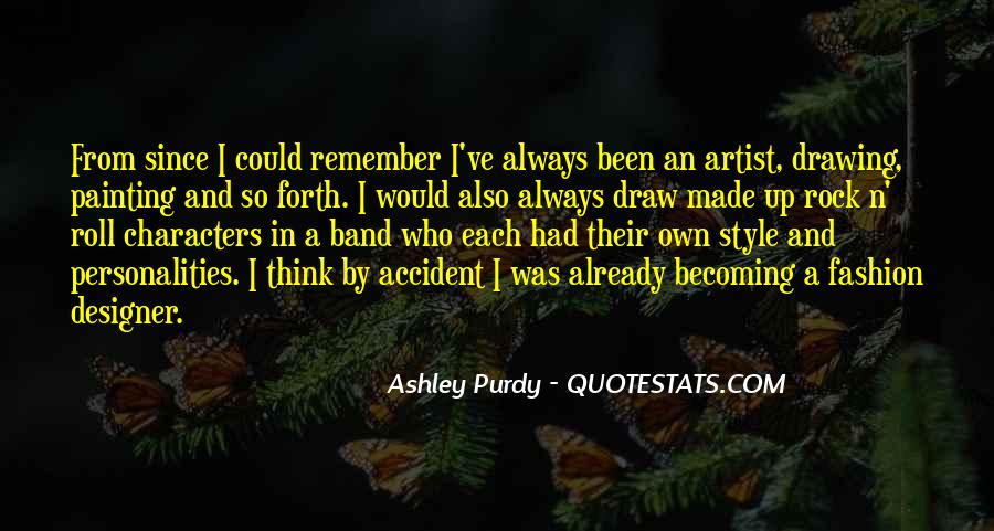 Ashley Purdy Quotes #1173247