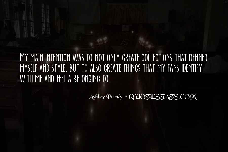 Ashley Purdy Quotes #1612958
