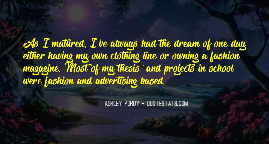 Ashley Purdy Quotes #185265