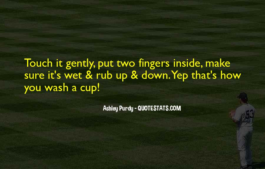 Ashley Purdy Quotes #1876811