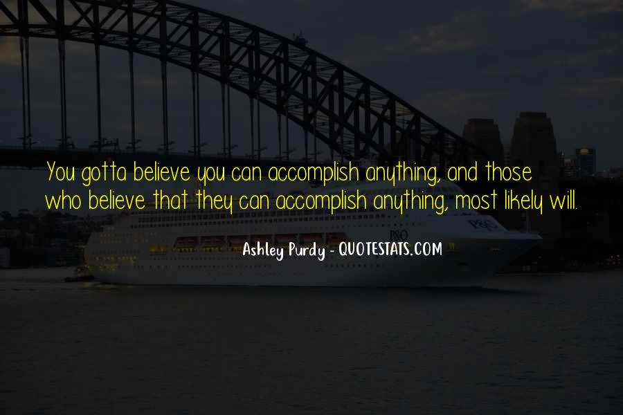 Ashley Purdy Quotes #244229