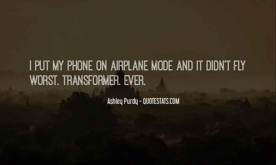 Ashley Purdy Quotes #411382