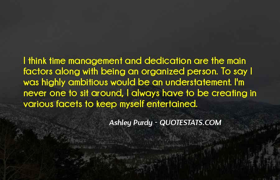 Ashley Purdy Quotes #502705