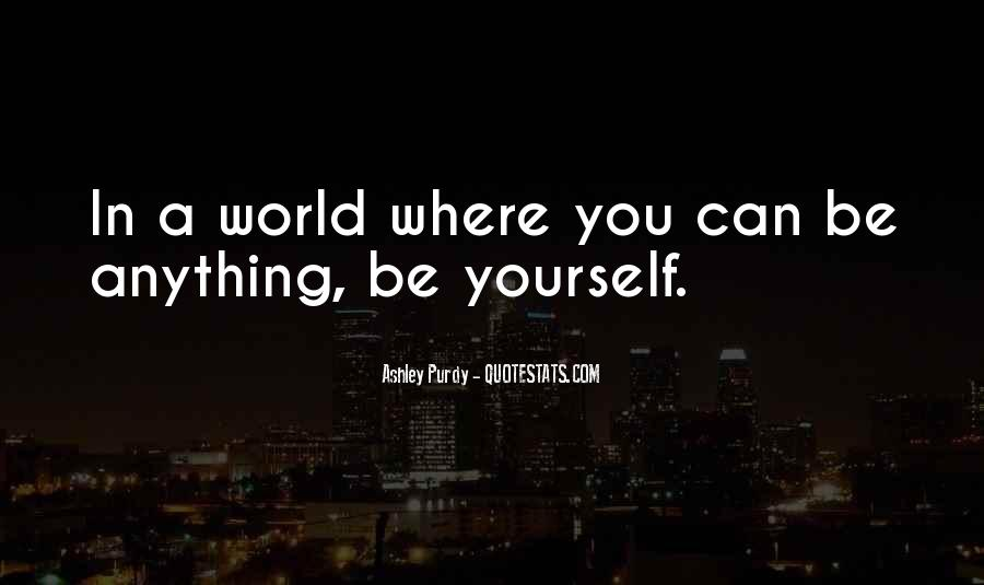 Ashley Purdy Quotes #524126
