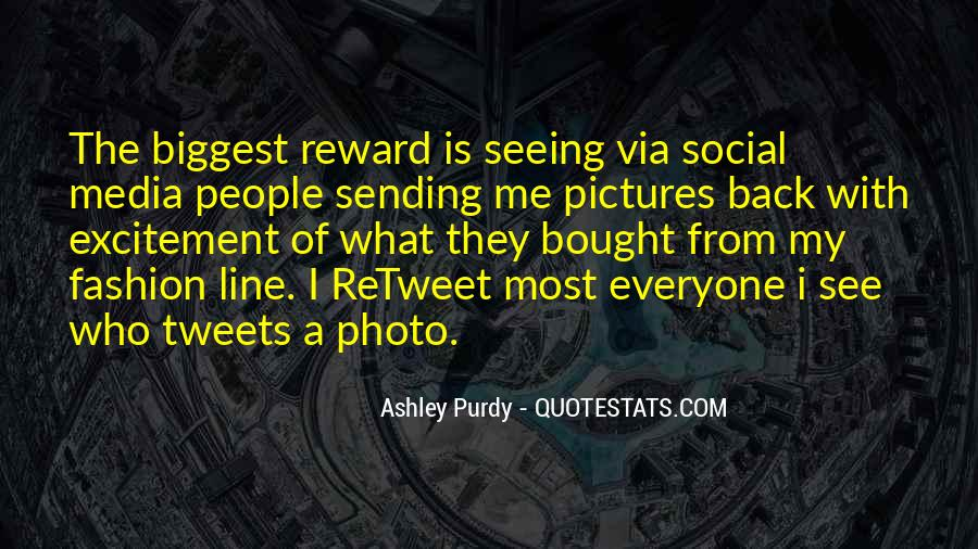 Ashley Purdy Quotes #799821