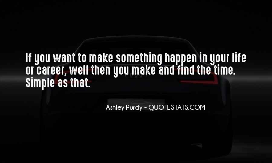 Ashley Purdy Quotes #808642