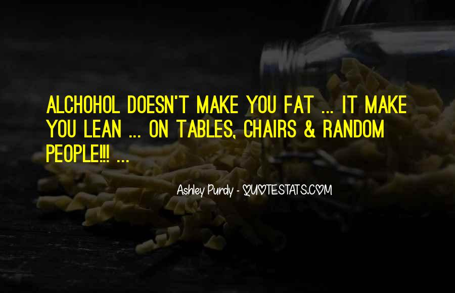 Ashley Purdy Quotes #931481
