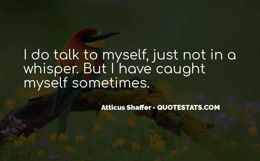Atticus Shaffer Quotes #1172855
