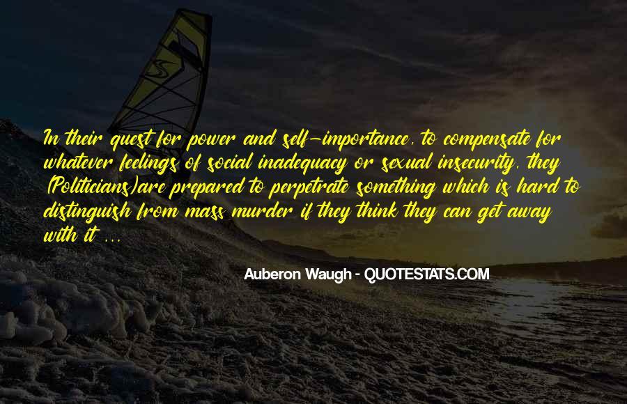 Auberon Waugh Quotes #1457326