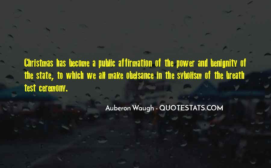 Auberon Waugh Quotes #320756