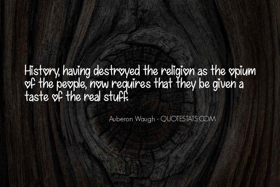 Auberon Waugh Quotes #952635
