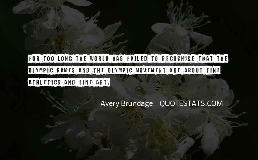 Avery Brundage Quotes #1374878
