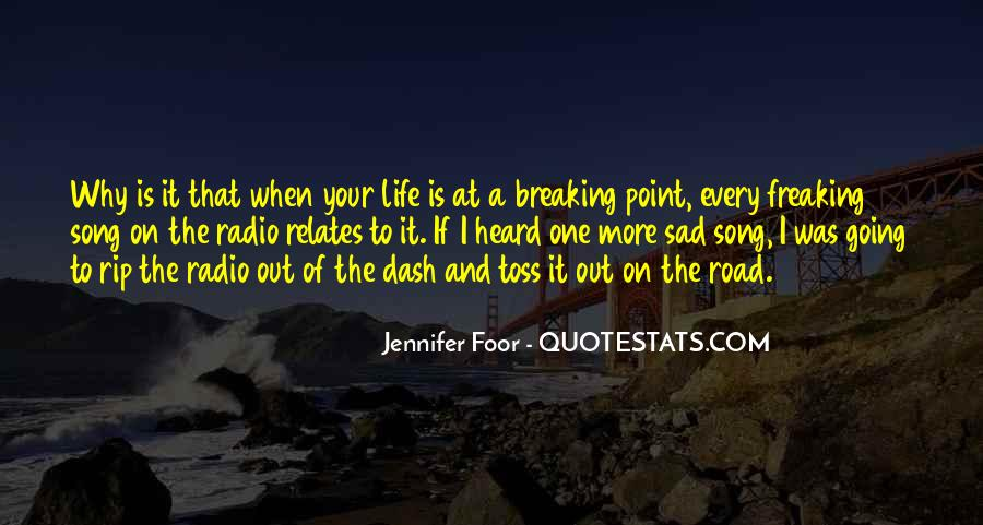 Quotes About Having A Breaking Point #118486