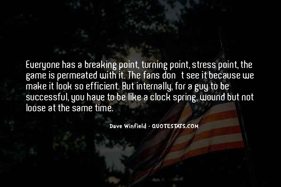 Quotes About Having A Breaking Point #174045