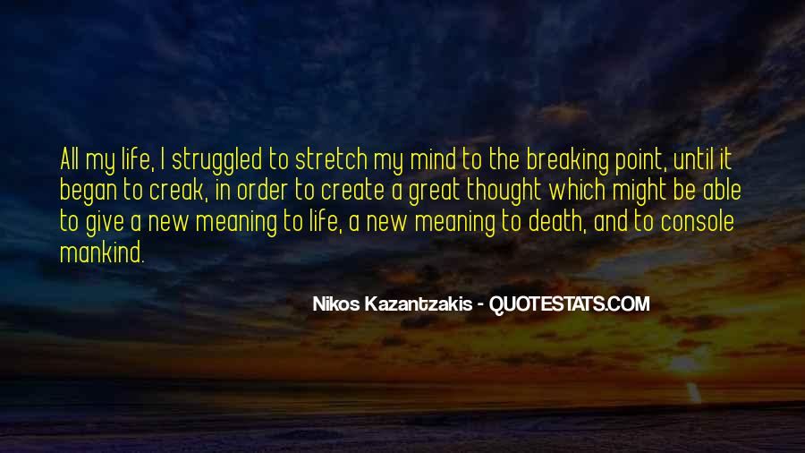 Quotes About Having A Breaking Point #355924
