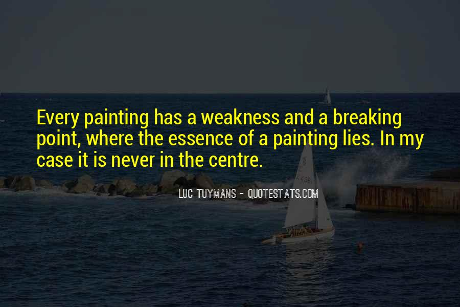 Quotes About Having A Breaking Point #636444