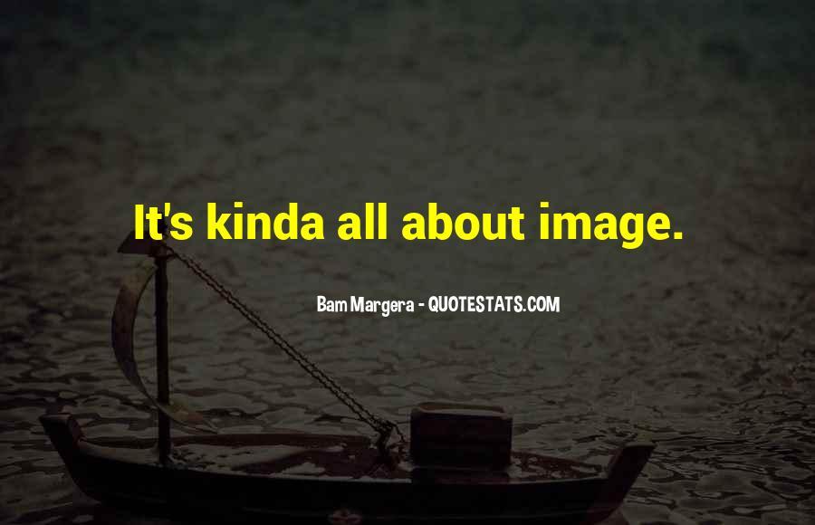 Bam Margera Quotes #1120027