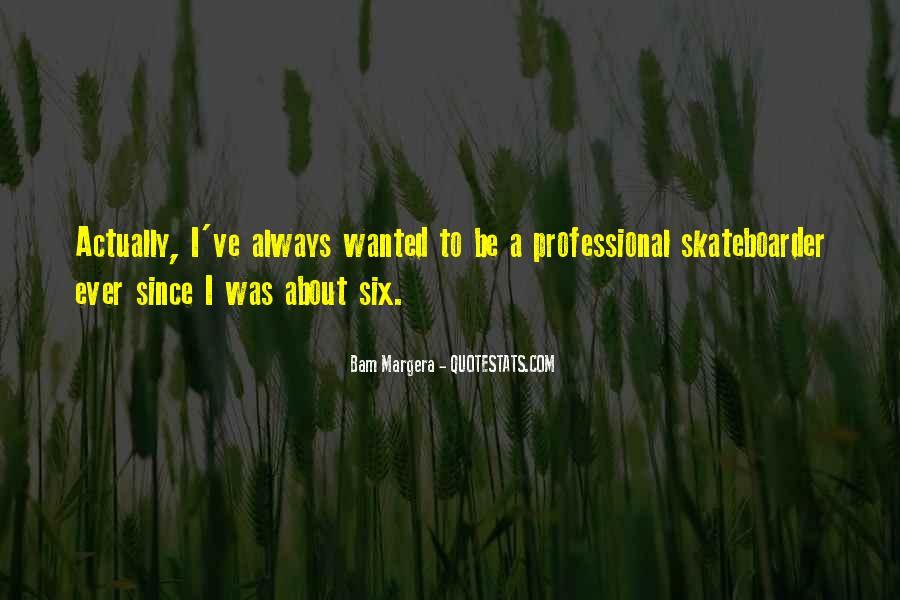 Bam Margera Quotes #1613041