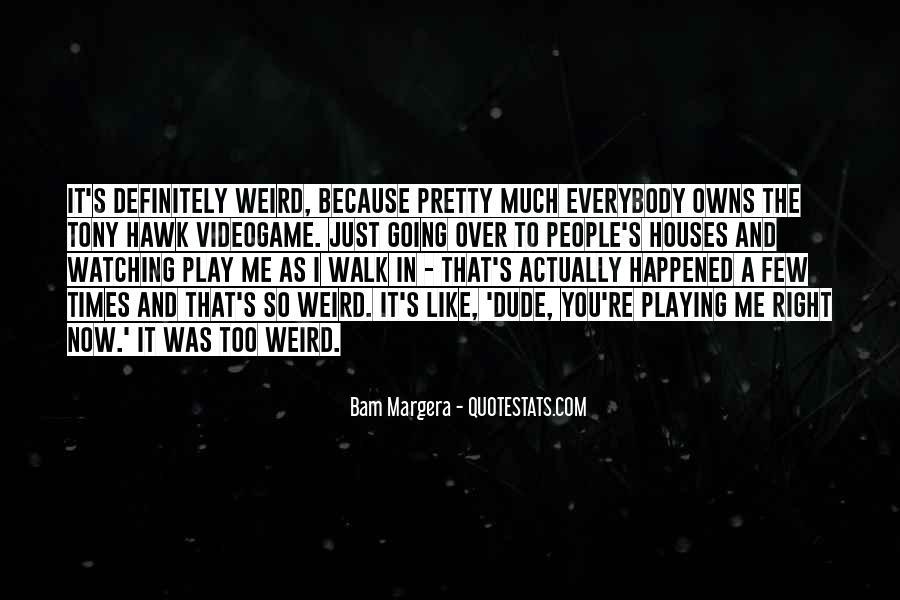 Bam Margera Quotes #1648424