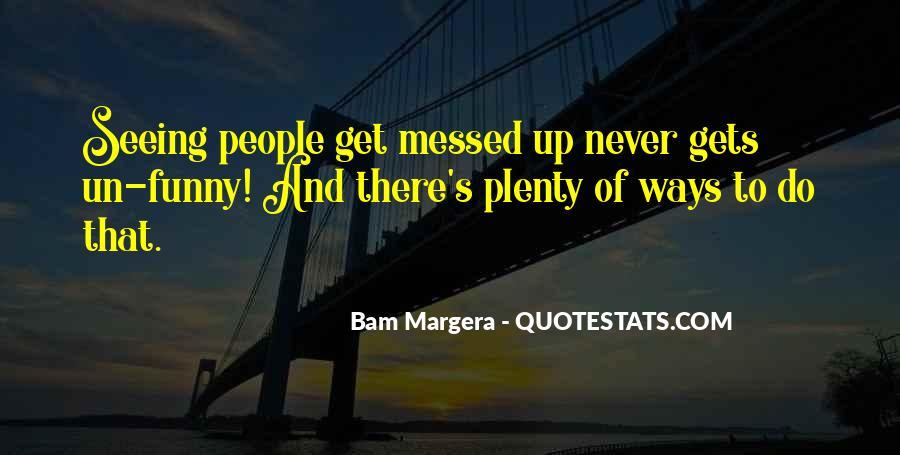 Bam Margera Quotes #914739