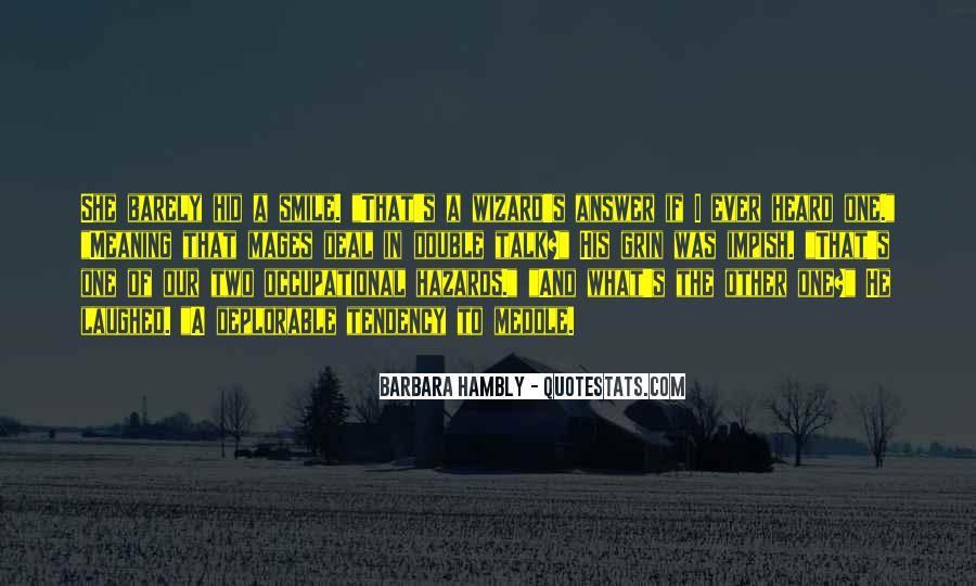Barbara Hambly Quotes #1448097