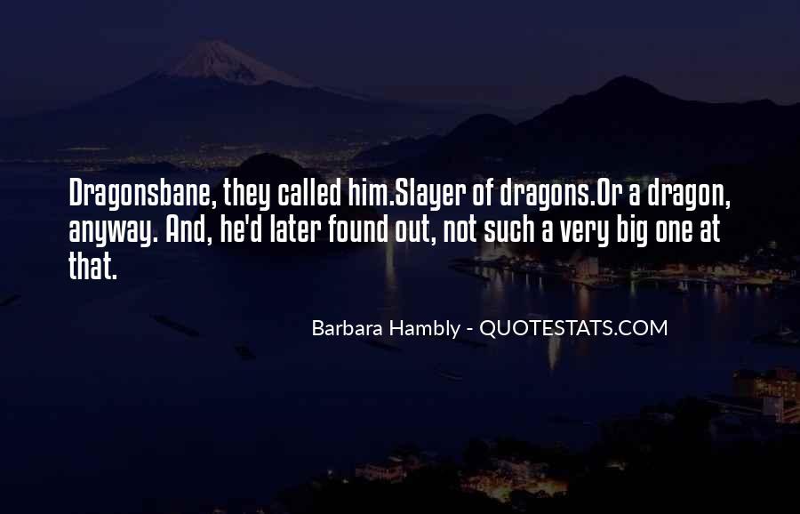 Barbara Hambly Quotes #1535776