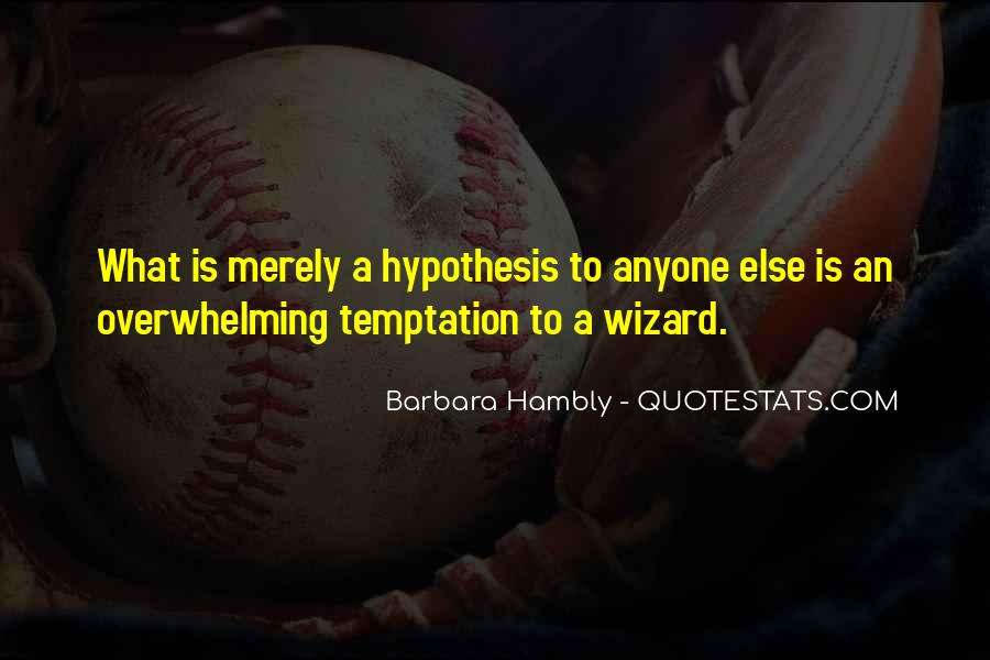 Barbara Hambly Quotes #220583