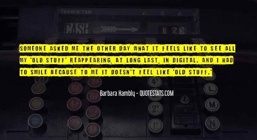 Barbara Hambly Quotes #628909