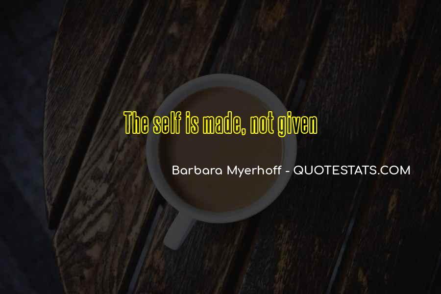 Barbara Myerhoff Quotes #325447