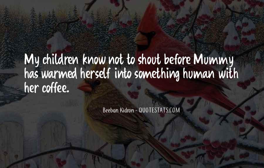 Beeban Kidron Quotes #1086624