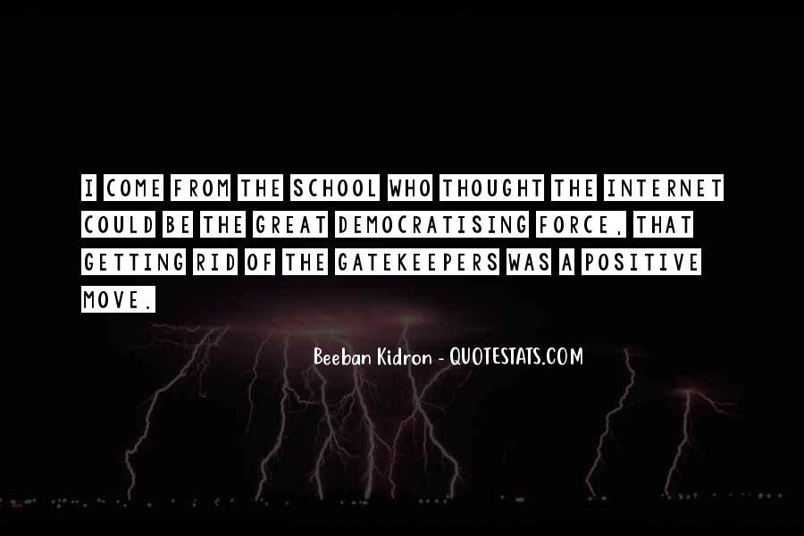 Beeban Kidron Quotes #1187146