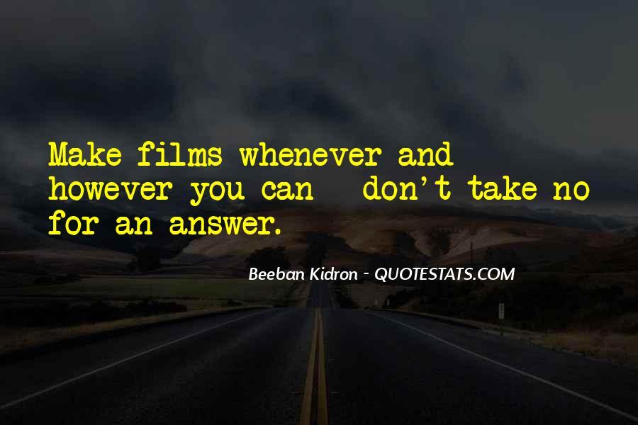 Beeban Kidron Quotes #1230323