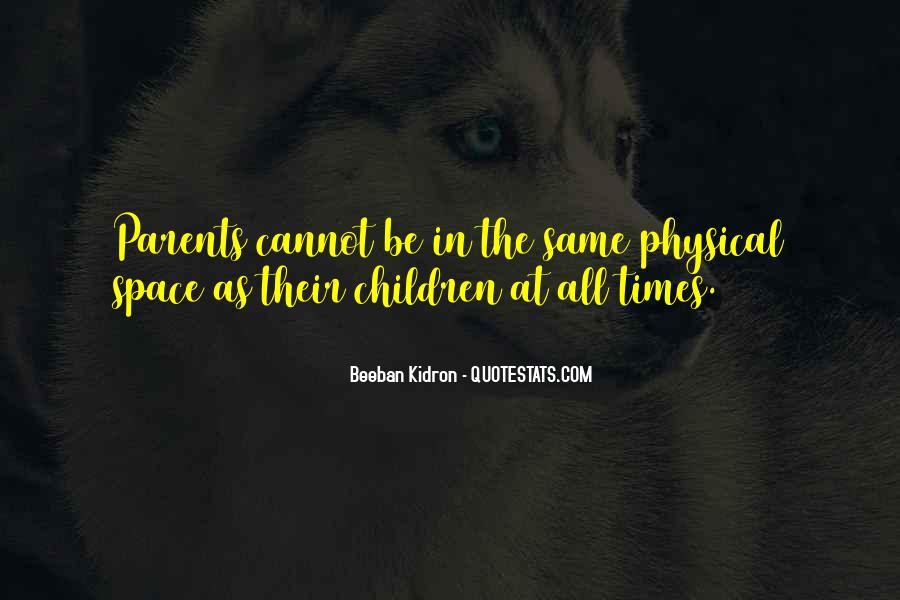 Beeban Kidron Quotes #1484551