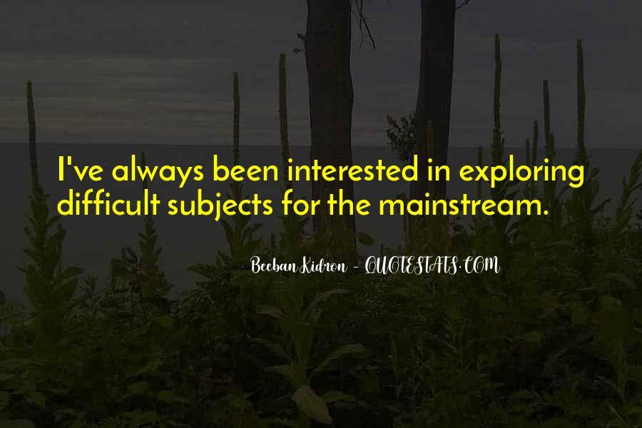Beeban Kidron Quotes #1485773