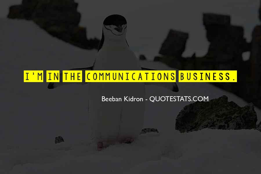 Beeban Kidron Quotes #1536877