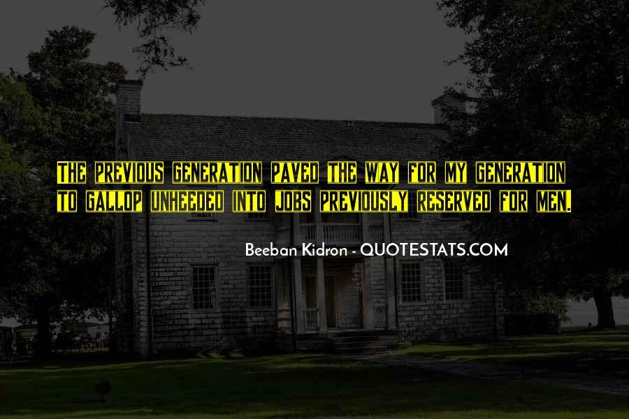 Beeban Kidron Quotes #1539039