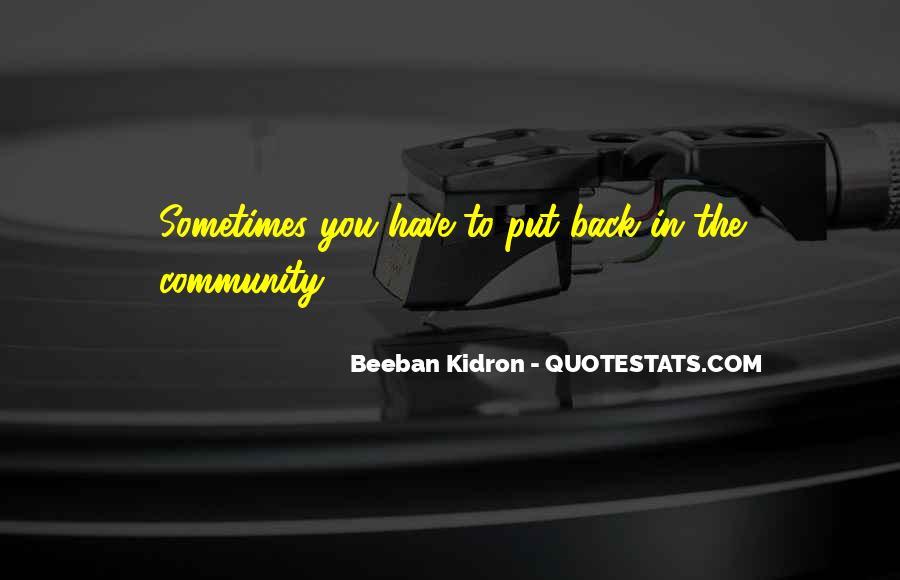 Beeban Kidron Quotes #237671