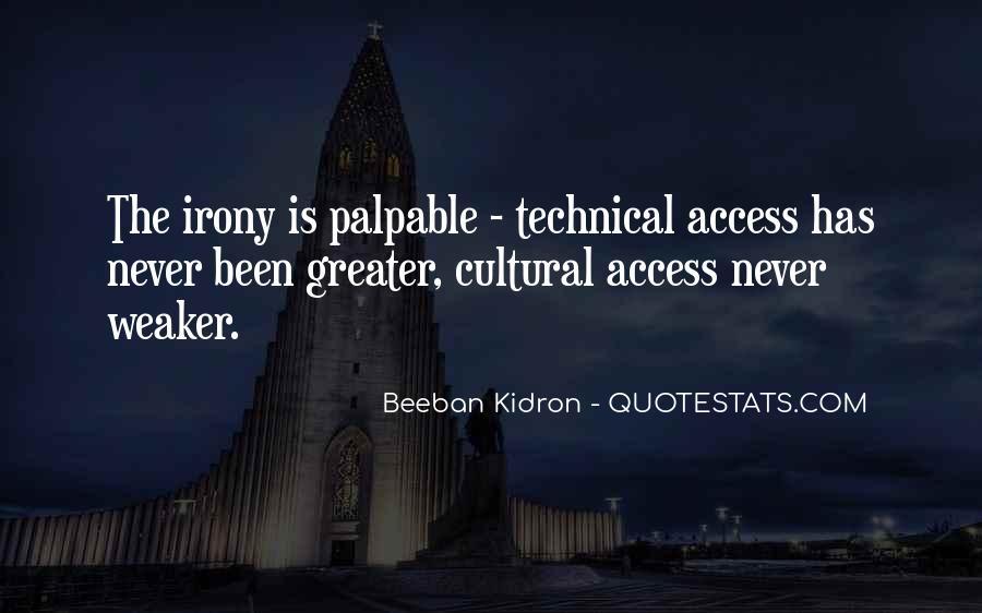Beeban Kidron Quotes #29200