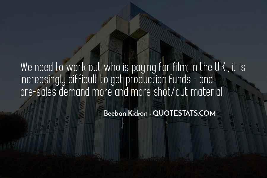 Beeban Kidron Quotes #384404