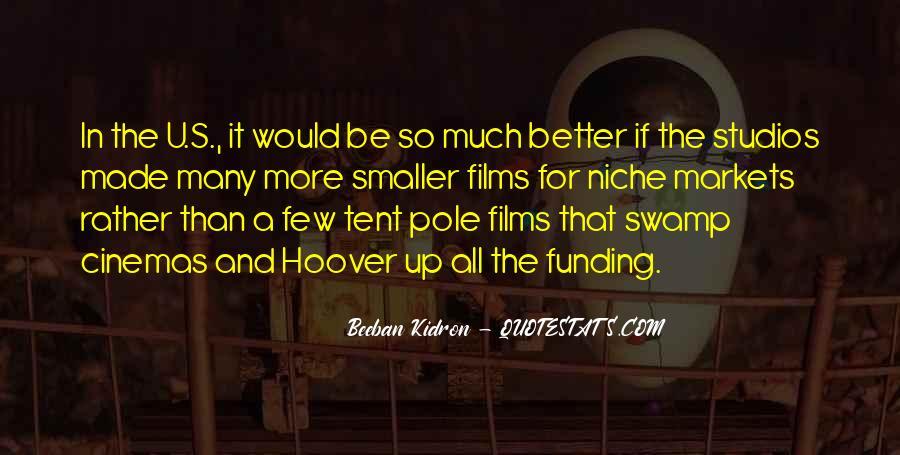 Beeban Kidron Quotes #578799