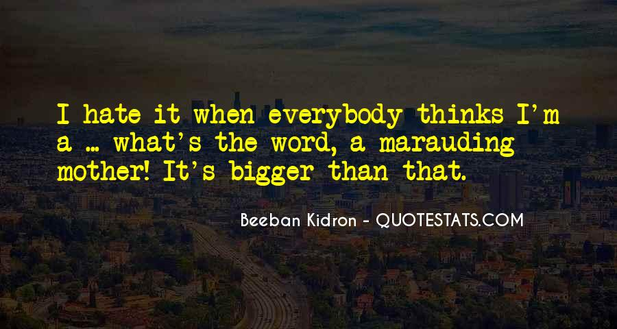 Beeban Kidron Quotes #669623