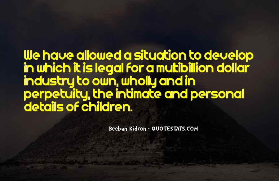 Beeban Kidron Quotes #949729