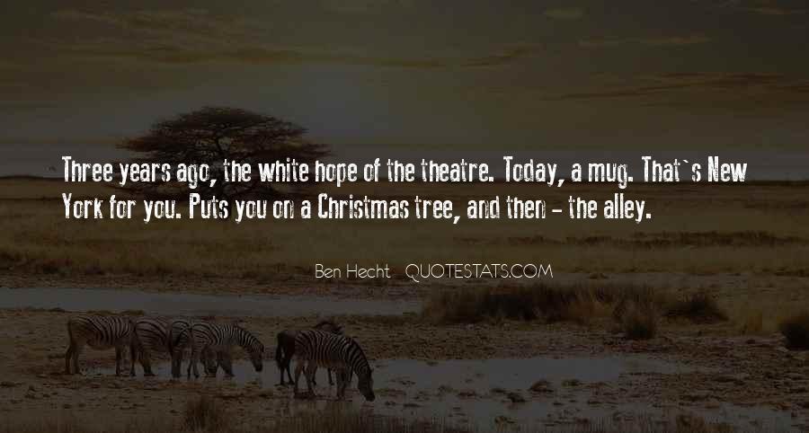 Ben Hecht Quotes #1236154
